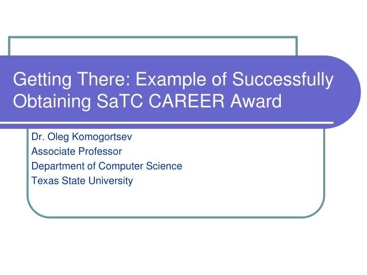 Getting there example of successfully obtaining satc career award