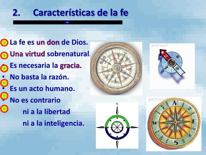 2.Características de la fe