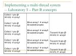 implementing a multi thread system laboratory 5 part b concepts