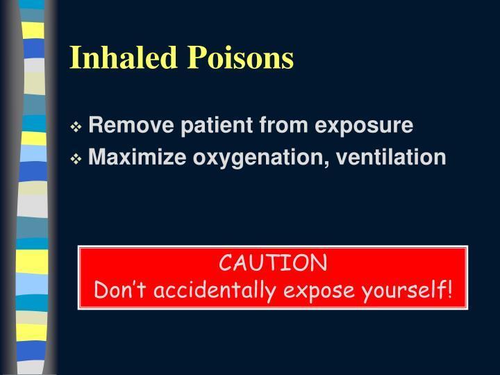Inhaled Poisons