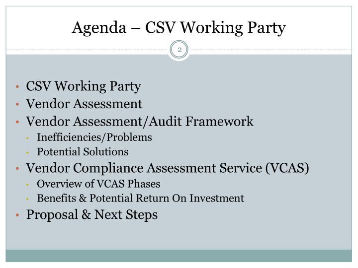 Agenda csv working party