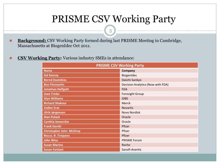 Prisme csv working party