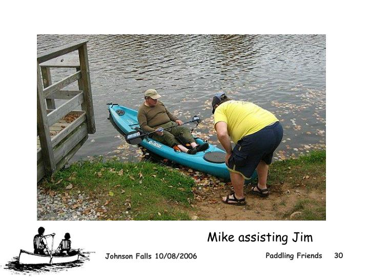 Mike assisting Jim