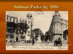 soliman pasha sq 1906
