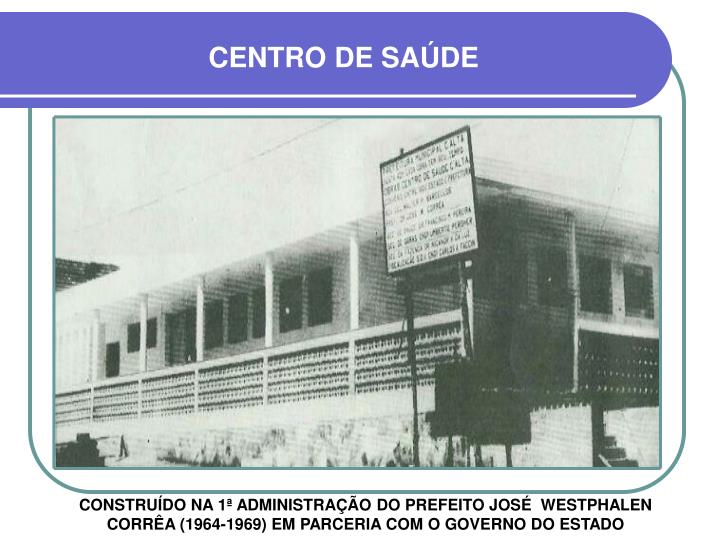 CENTRO DE SAÚDE