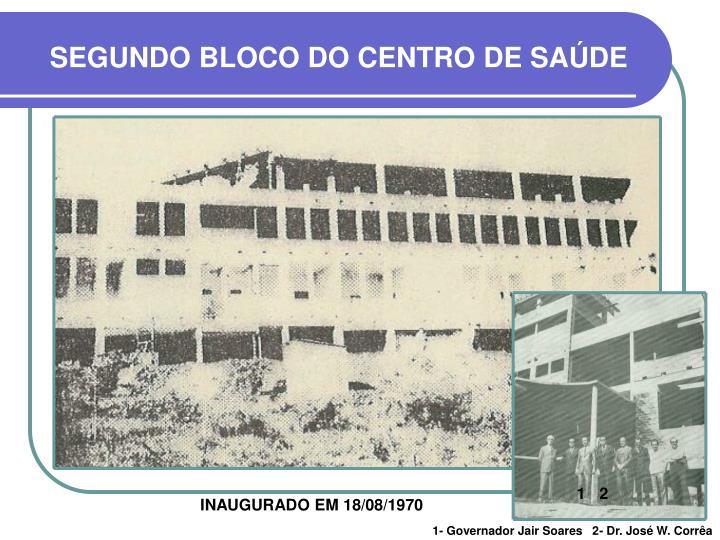 SEGUNDO BLOCO DO CENTRO DE SAÚDE
