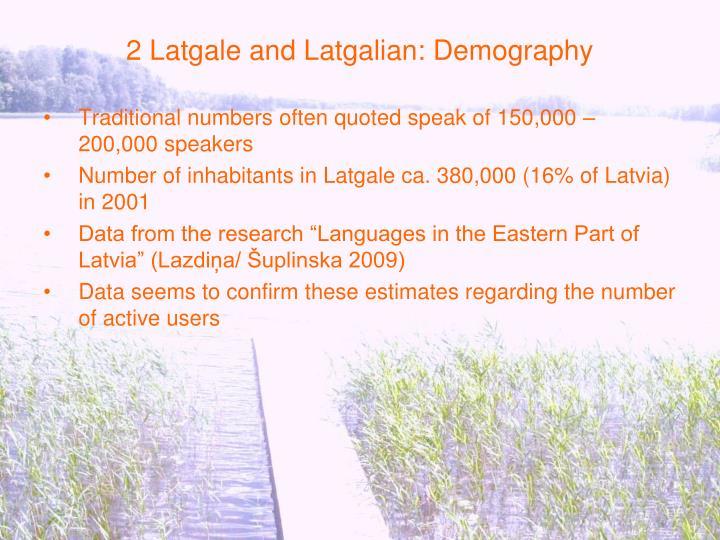 2 Latgale and Latgalian: Demography