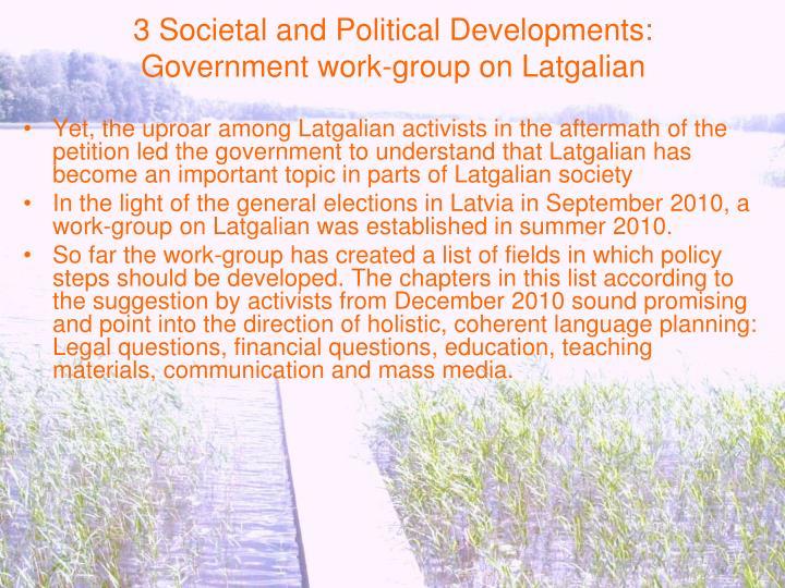 3 Societal and Political Developments: Government work-group on Latgalian