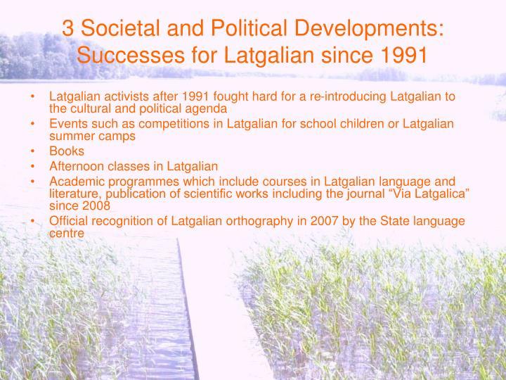 3 Societal and Political Developments: