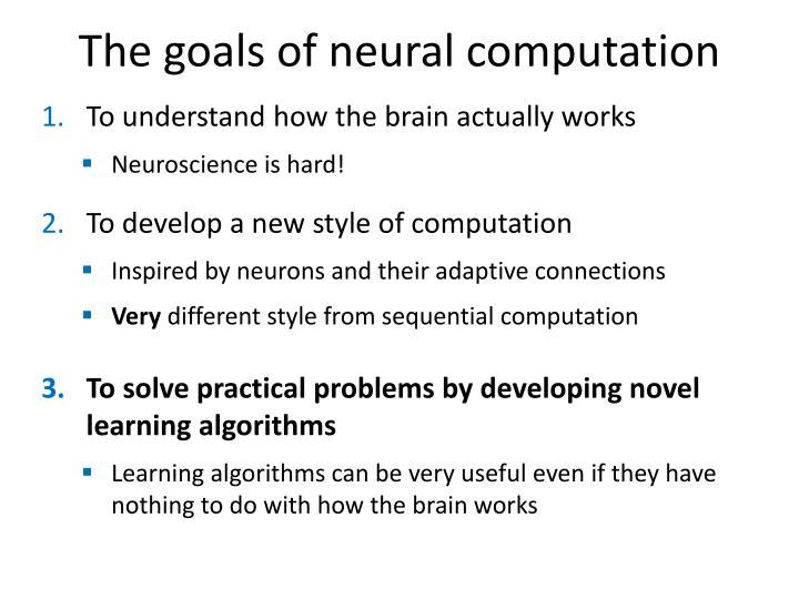 The goals of neural computation