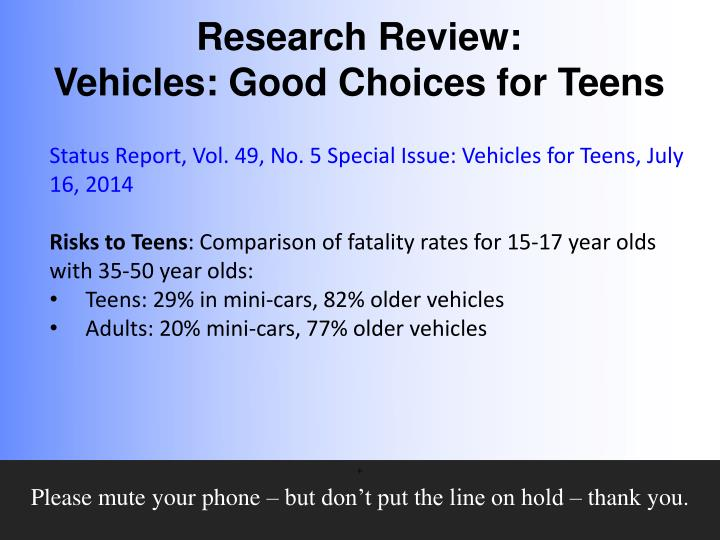 Status Report, Vol. 49, No. 5 Special Issue: Vehicles for Teens, July 16, 2014