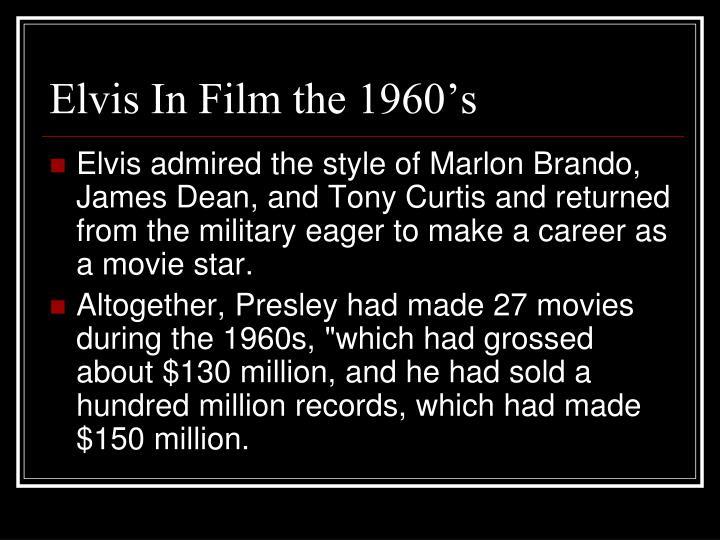 Elvis In Film the 1960's