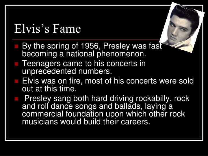 Elvis's Fame