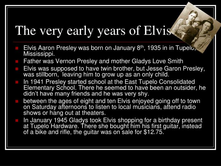 The very early years of elvis