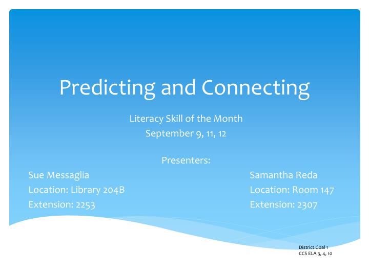 predicting and connecting n.