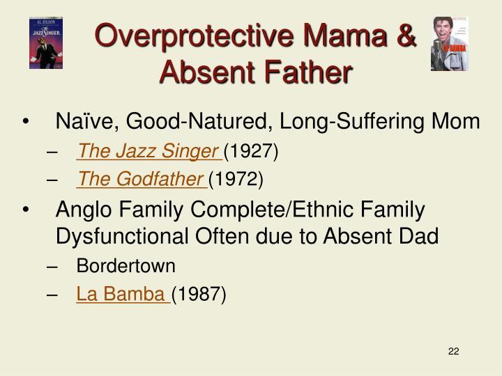 Overprotective Mama &