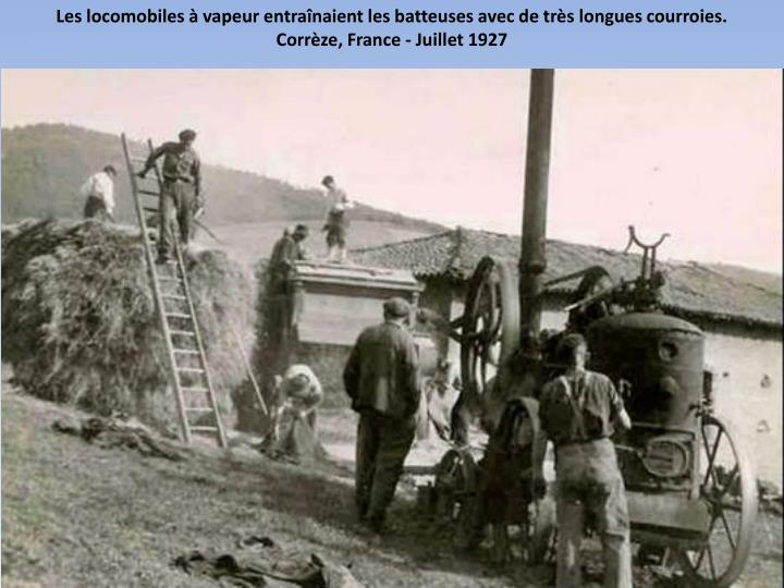 Les locomobiles à vapeur entraînaient les batteuses avec de très longues courroies.