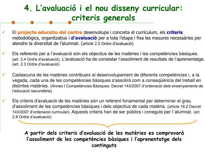 4. L'avaluació i el nou disseny curricular: