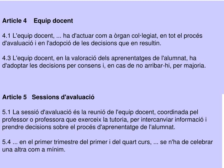 Article 4    Equip docent