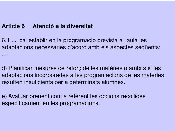 Article 6     Atenció a la diversitat