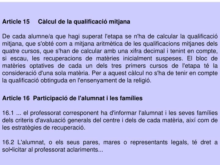 Article 15     Càlcul de la qualificació mitjana