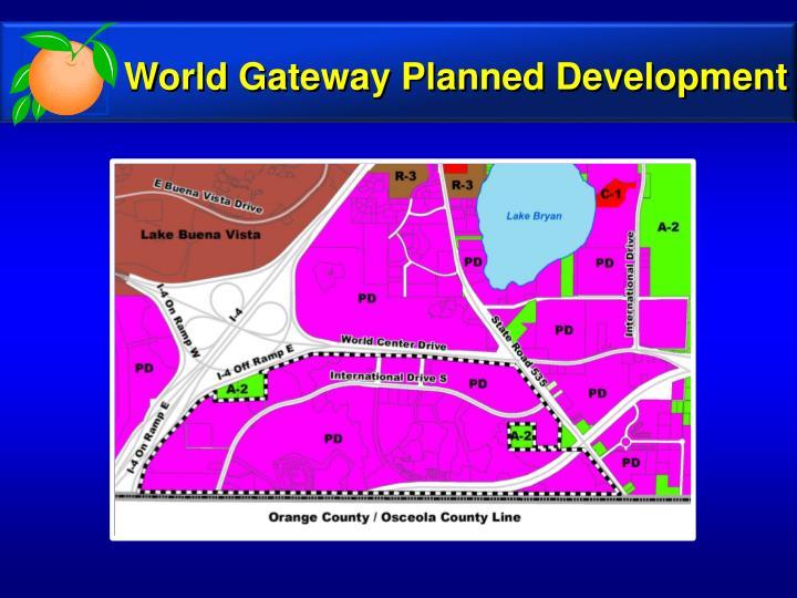 World Gateway Planned Development