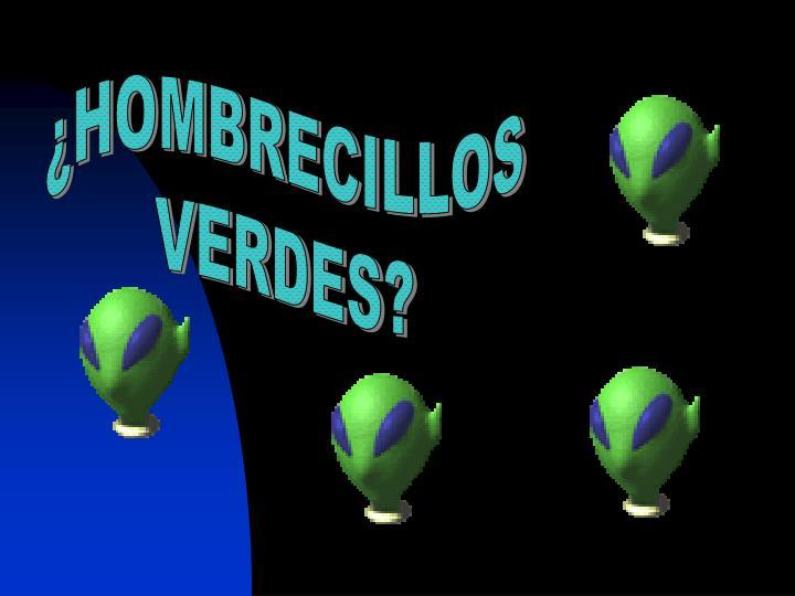 ¿HOMBRECILLOS