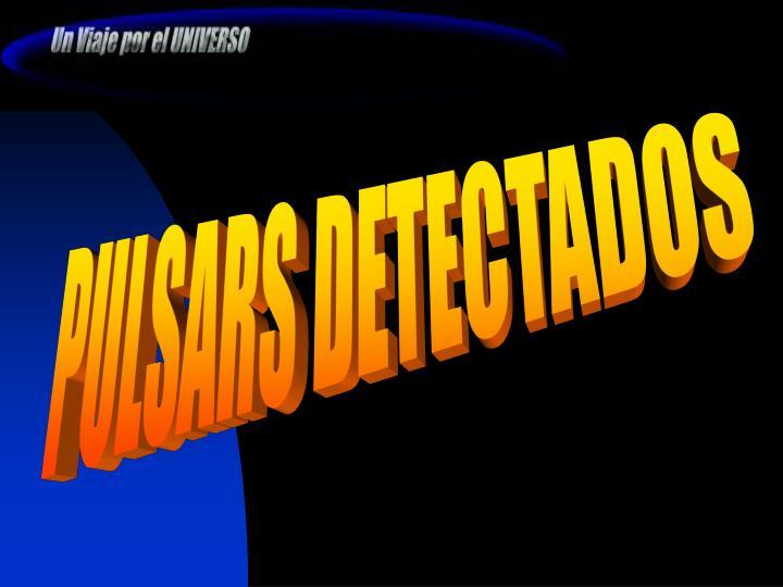 PULSARS DETECTADOS