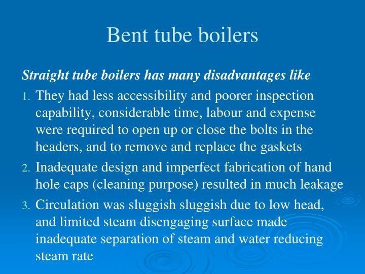 Bent tube boilers