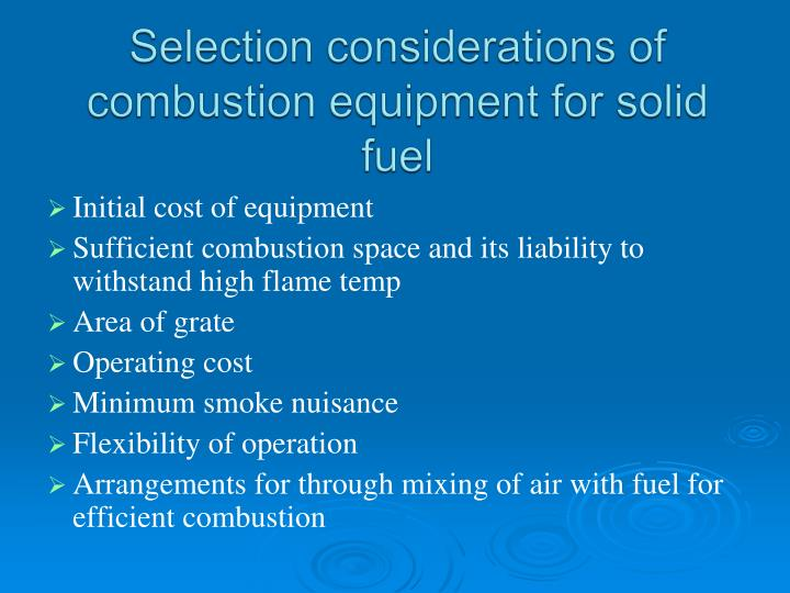 Selection considerations of combustion equipment for solid fuel