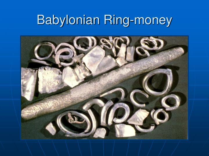 Babylonian Ring-money