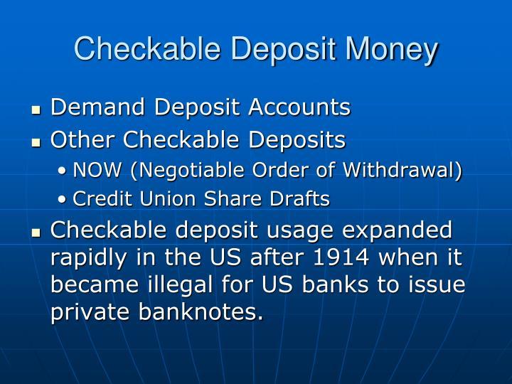 Checkable Deposit Money