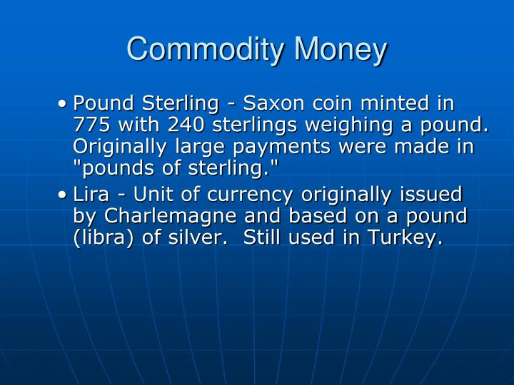 Commodity Money