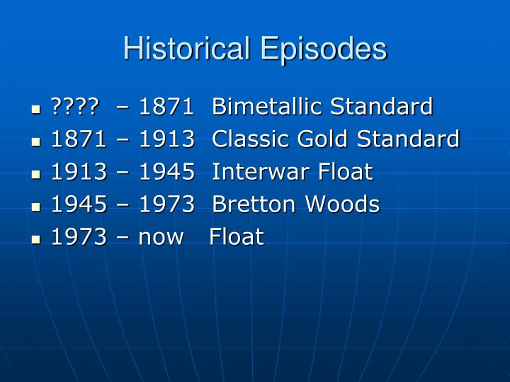Historical Episodes