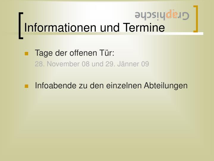 Informationen und Termine