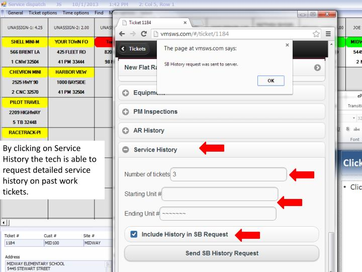 By clicking on Service History the tech is able to request detailed service history on past work tickets.