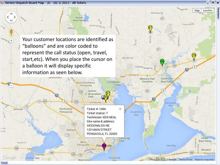 """Your customer locations are identified as """"balloons"""" and are color coded to represent the call status (open, travel, start,etc). When you place the cursor on a balloon it will display specific information as seen below."""