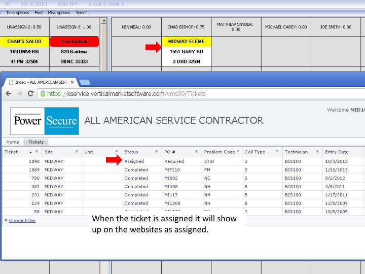 When the ticket is assigned it will show up on the websites as assigned.