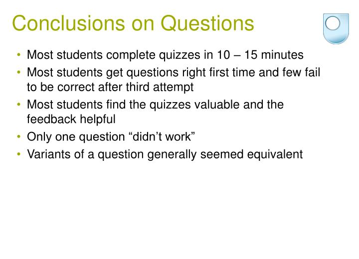 Conclusions on Questions