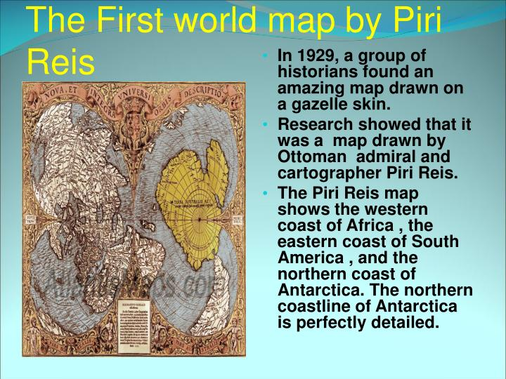 The First world map by Piri Reis