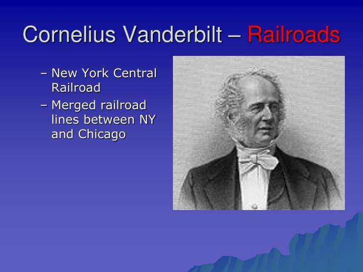 Cornelius Vanderbilt –