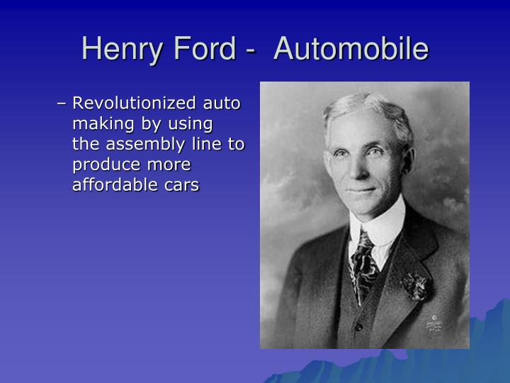Henry Ford -  Automobile
