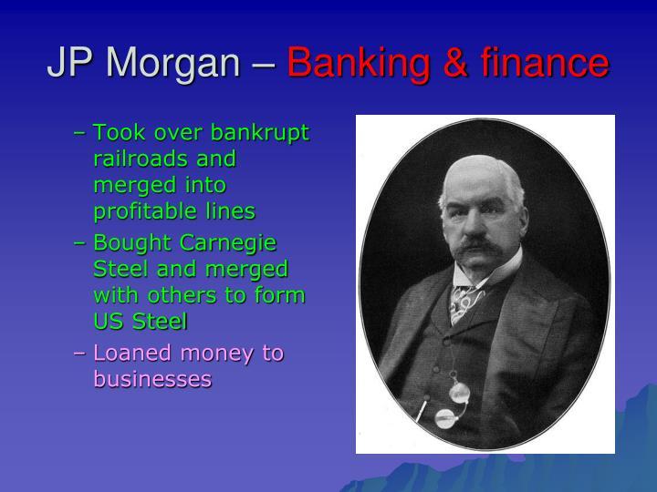 JP Morgan –