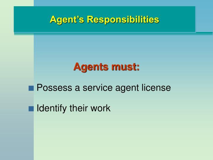 Agent's Responsibilities