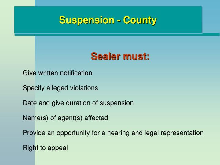 Suspension - County