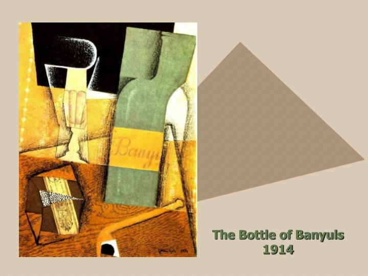 The Bottle of Banyuls 1914