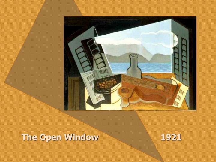 The Open Window                         1921