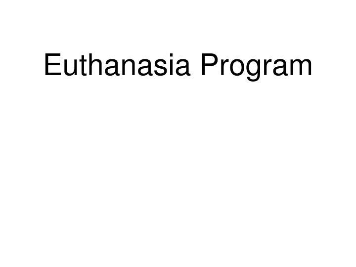 Euthanasia Program
