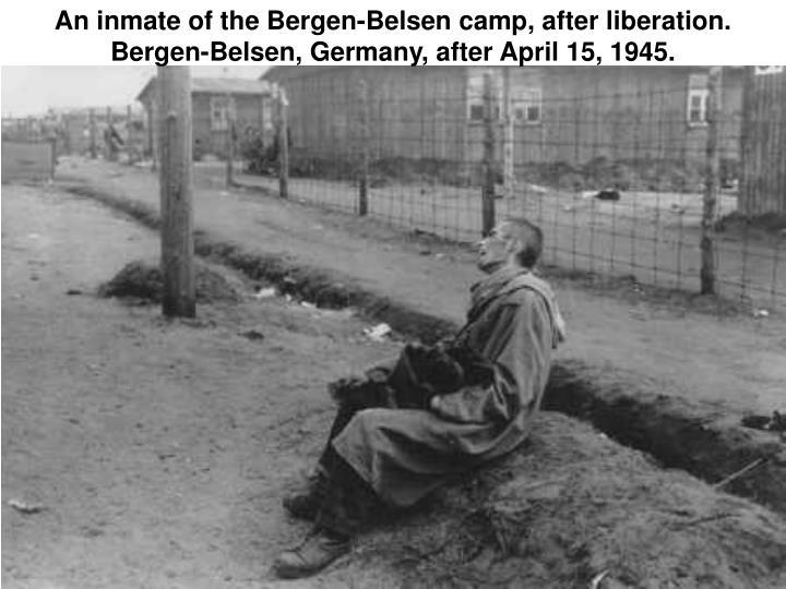 An inmate of the Bergen-Belsen camp, after liberation. Bergen-Belsen, Germany, after April 15, 1945.