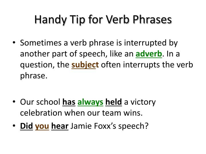 Handy Tip for Verb Phrases